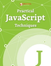 Practical JavaScript Techniques ebook by Smashing Magazine