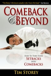 Comeback and Beyond ebook by Tim Storey