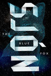 The Blue Fox - A Novel ebook by Sjón,Victoria Cribb
