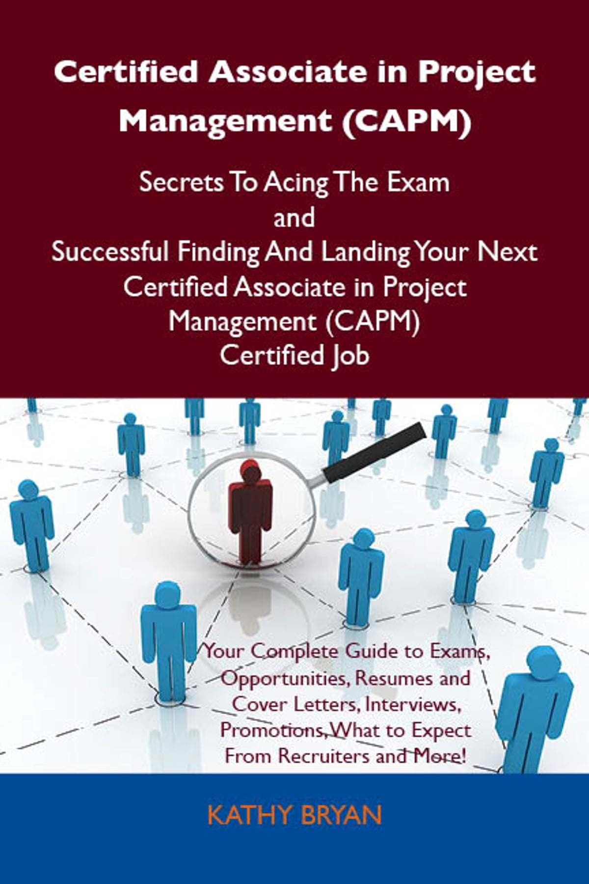 Certified Associate In Project Management Capm Secrets To Acing