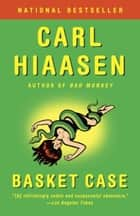 Basket Case ebook by Carl Hiaasen