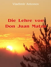 Die Lehre von Don Juan Matus ebook by Kobo.Web.Store.Products.Fields.ContributorFieldViewModel
