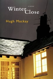 Winter Close ebook by Hugh Mackay