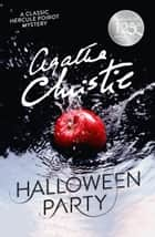 Hallowe'en Party (Poirot) ebook by Agatha Christie