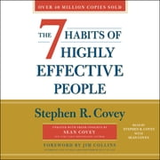 The 7 Habits of Highly Effective People - 30th Anniversary Edition Áudiolivro by Stephen R. Covey, Sean Covey