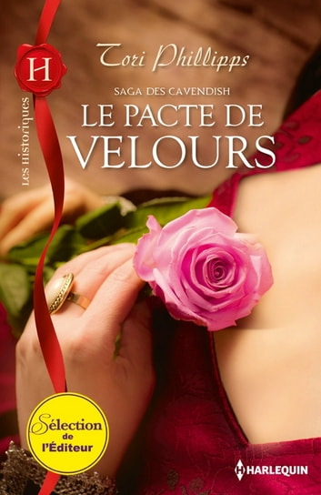 Le pacte de velours - Saga des Cavendish, vol. 1 ebook by Tori Phillips