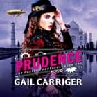 Prudence - Book One of The Custard Protocol audiobook by
