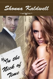 In the Nick of Time ebook by Shonna Kaldwell