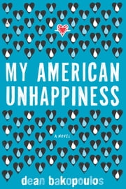 My American Unhappiness ebook by Dean Bakopoulos