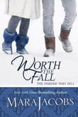 Worth The Fall (The Worth Series Book 3: A Copper Country Romance)