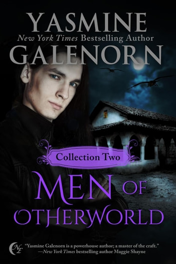 Men of Otherworld: Collection Two ebook by Yasmine Galenorn