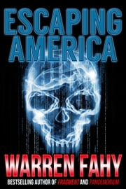 Escaping America ebook by Warren Fahy