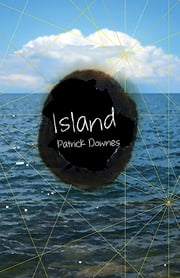 Island ebook by Patrick Downes