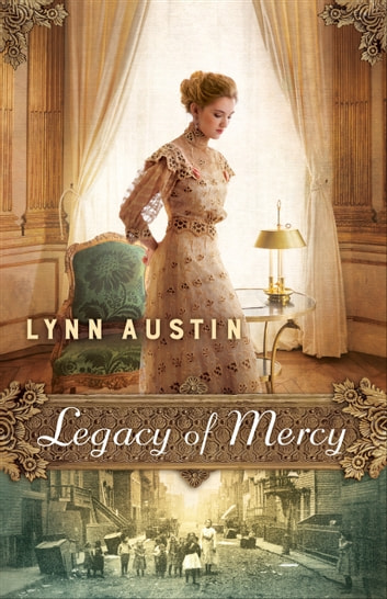 Legacy of Mercy ( Book #2) ebook by Lynn Austin