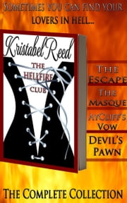 Hellfire Club Erotique Box Set ebook by Kristabel Reed