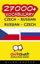 27000+ Vocabulary Czech - Russian ebook by Gilad Soffer