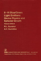 Ii-Vi Semiconductor Blue/Green Light Emitters ebook by Willardson, R. K.