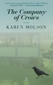The Company of Crows ebook by Karen Molson