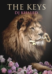 The Keys ebook by Dj Khaled