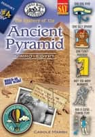 The Mystery at the Ancient Pyramid (Cairo, Egypt) ebook by