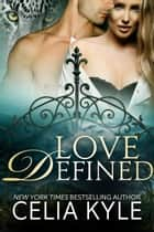 Love Defined (BBW Paranormal Romance) ebook by Celia Kyle