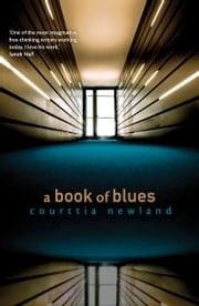 A Book of Blues ebook by Courttia Newland