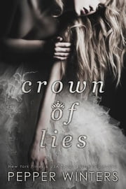 Crown of Lies ebook by Pepper Winters