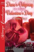 Dane's Odyssey to a Real Valentine's Day ebook by