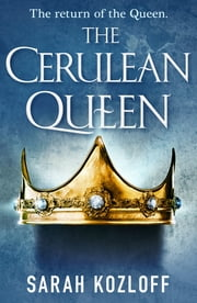 The Cerulean Queen ebook by Sarah Kozloff