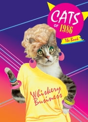 Cats of 1986: The Book ebook by Chronicle Books