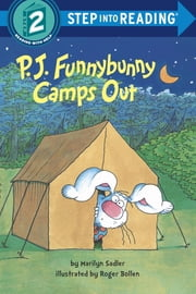 P. J. Funnybunny Camps Out ebook by Marilyn Sadler,Roger Bollen