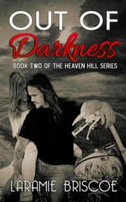 Out of Darkness ebook by Laramie Briscoe