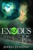 Exodus (The Omega Group) (Book 5) ebook by Andrea Domanski