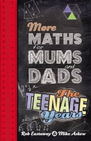 More Maths for Mums and Dads ebook by Rob Eastaway,Mike Askew