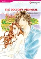 THE DOCTOR'S PROPOSAL (Harlequin Comics) - Harlequin Comics ebook by Marion Lennox, Masami Hoshino