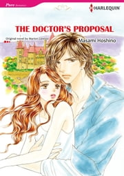 THE DOCTOR'S PROPOSAL (Harlequin Comics) - Harlequin Comics ebook by Marion Lennox,Masami Hoshino