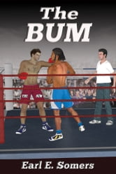 The Bum ebook by Earl E. Somers