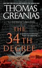 The 34th Degree - A Thriller ebook by Thomas Greanias