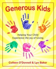 Generous Kids ebook by Colleen O'Donnell Bowler,Lyn Baker