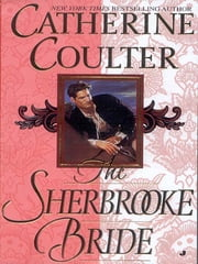 The Sherbrooke Bride - Bride Series ebook by Catherine Coulter
