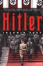 Hitler ebook by Joachim C. Fest