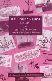 Racundra's First Cruise ebook by Arthur Ransome,Brian Hammett