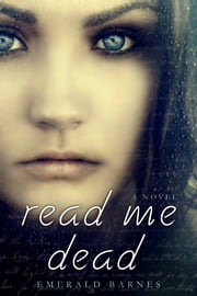Read Me Dead ebook by Emerald Barnes