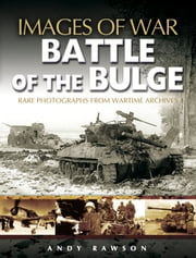 Battle of the Bulge ebook by Andrew Rawson