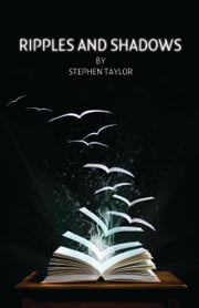 Ripples and Shadows ebook by Stephen Taylor