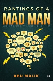 Rantings of a Mad Man ebook by Abu Malik