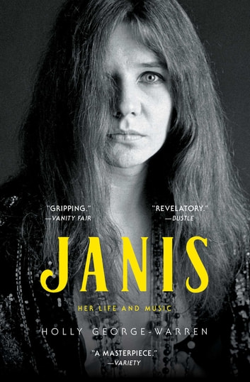 Janis - Her Life and Music ebook by Holly George-Warren