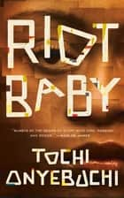 Riot Baby ebook by