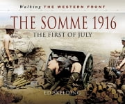 The Somme 1916 - The First of July ebook by Ed Skelding