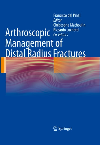 Arthroscopic Management of Distal Radius Fractures ebook by